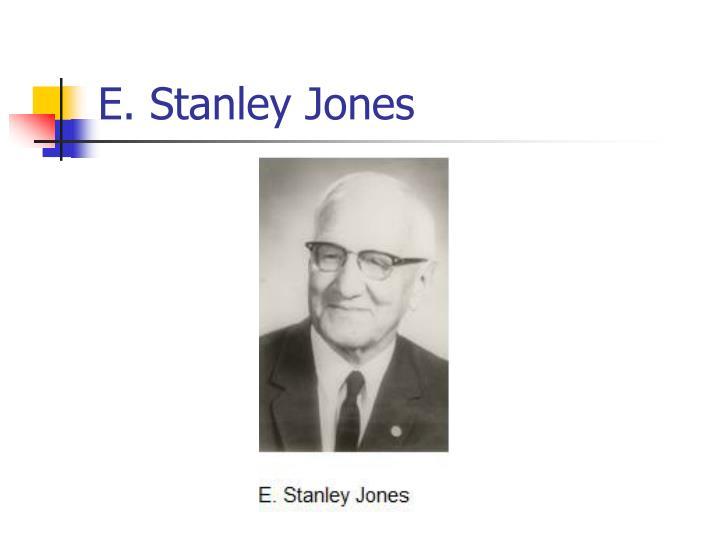 E. Stanley Jones