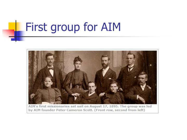First group for AIM