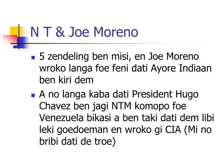 N T & Joe Moreno
