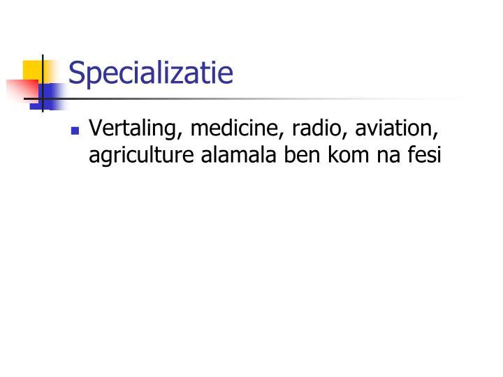 Specializatie