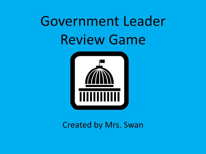 government leader review game n.