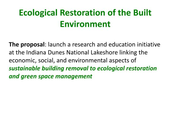ecological r estoration of the b uilt e nvironment n.