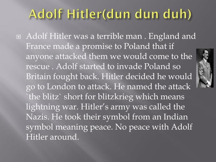 Adolf hitler dun dun duh