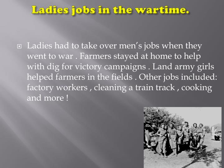 Ladies jobs in the wartime.