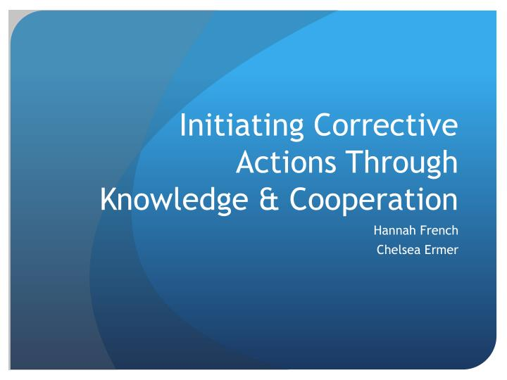 initiating corrective actions through knowledge cooperation n.