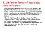 2 different forms of media and their influence