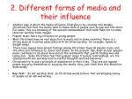 2 different forms of media and their influence1