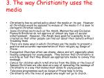 3 the way christianity uses the media