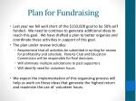 plan for fundraising