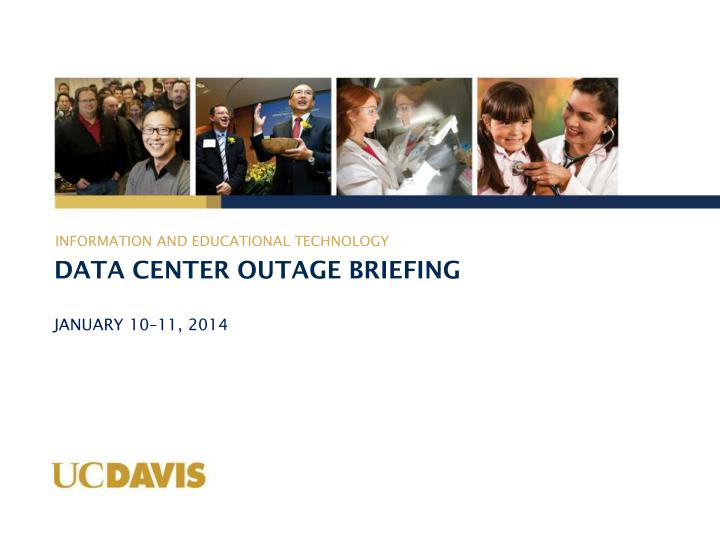 data center outage briefing n.
