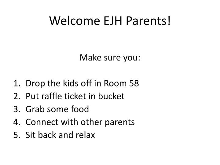 welcome ejh parents n.