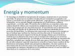 energ a y momentum