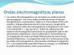 ondas electromagn ticas planas