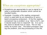 when are exceptions appropriate