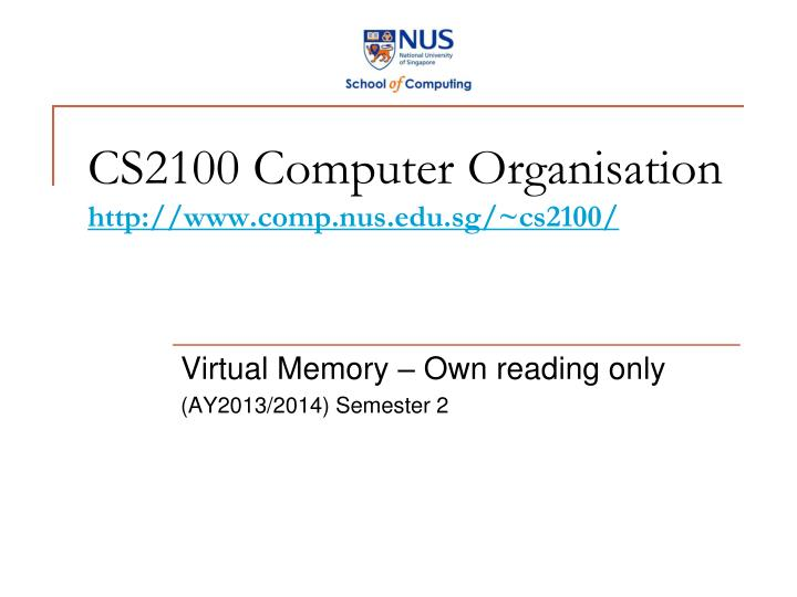 cs2100 computer organisation http www comp nus edu sg cs2100 n.