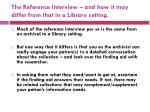 the reference interview and how it may differ from that in a library setting