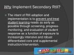 why implement secondary rtii