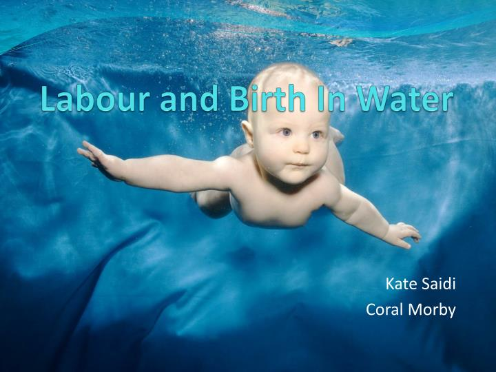 labour and birth in water n.
