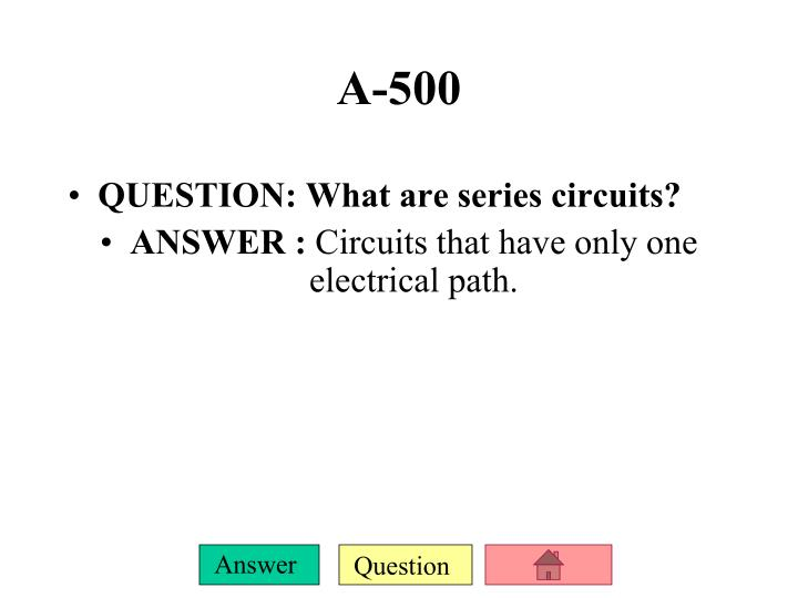 QUESTION: What are series circuits?