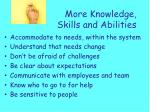 more knowledge skills and abilities