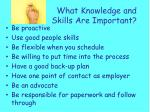 what knowledge and skills are important