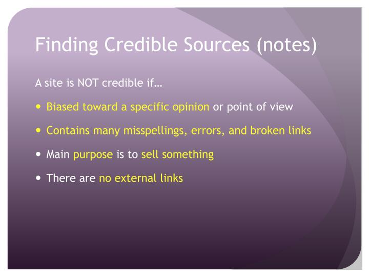 Finding Credible Sources (notes)
