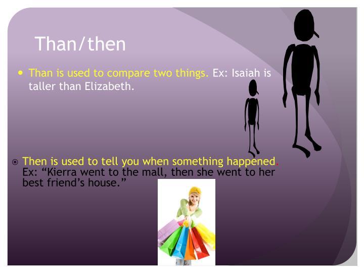 Than/then