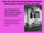 indian new deal laws that gave native american nations greater control over their own affairs
