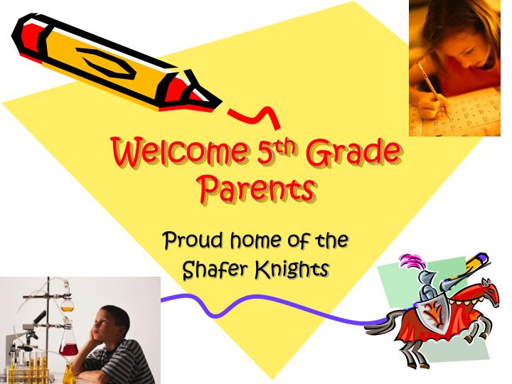welcome 5 th grade parents n.