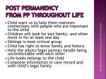 post permanency from pp throughout life