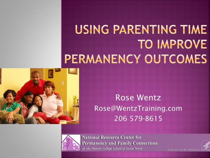 using parenting time to improve permanency outcomes n.