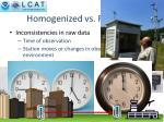 homogenized vs raw data