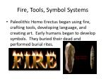 fire tools symbol systems