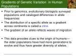 gradients of genetic variation in human populations