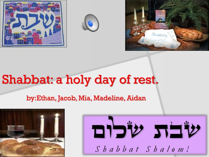 shabbat a holy day of rest n.