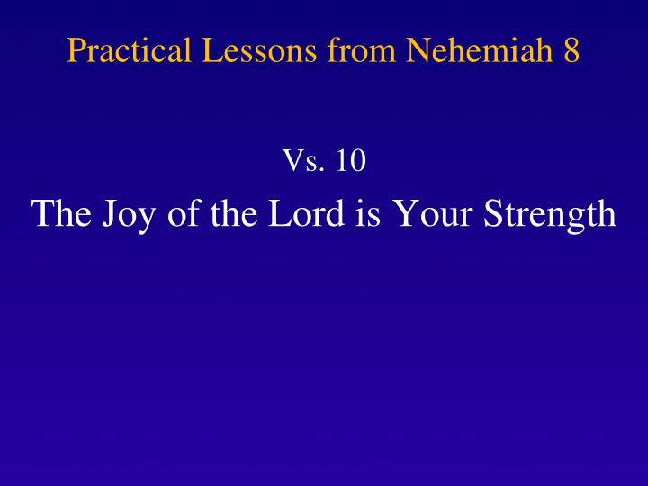 Practical Lessons from Nehemiah 8