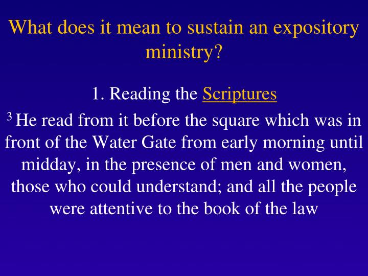 What does it mean to sustain an expository ministry?