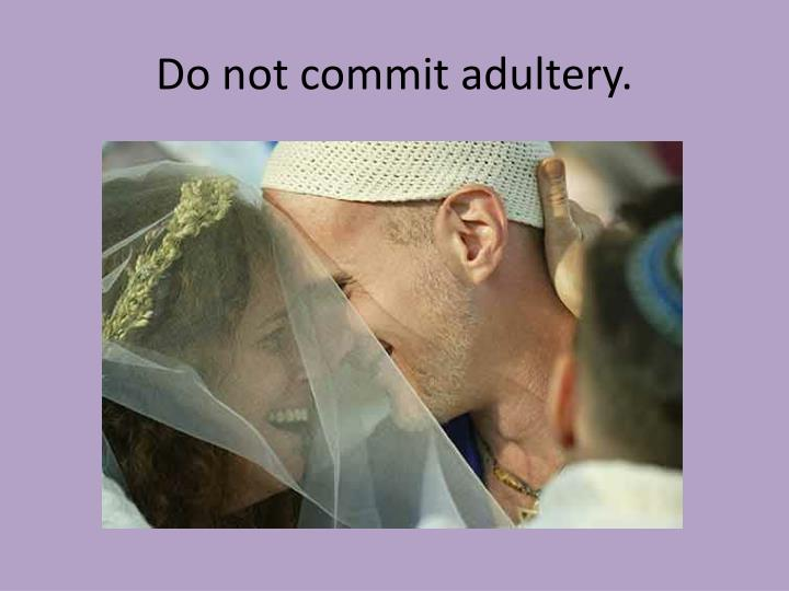Do not commit adultery
