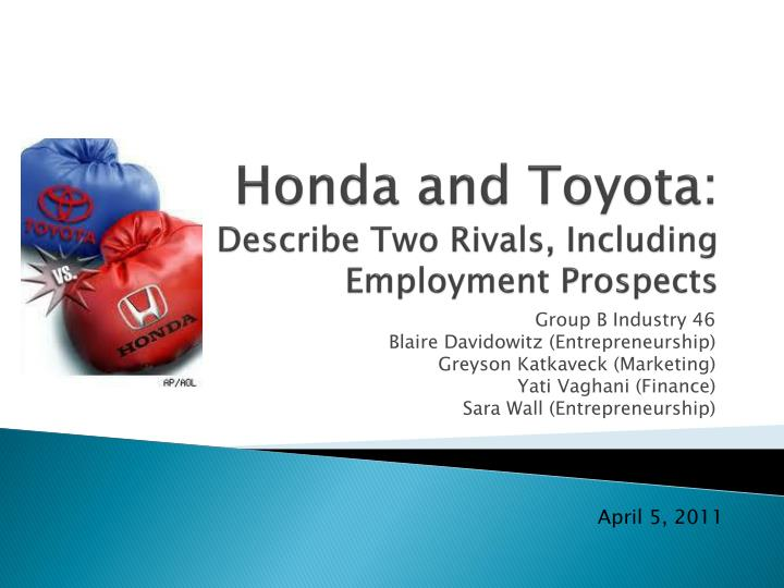 honda and toyota describe two rivals including employment prospects n.