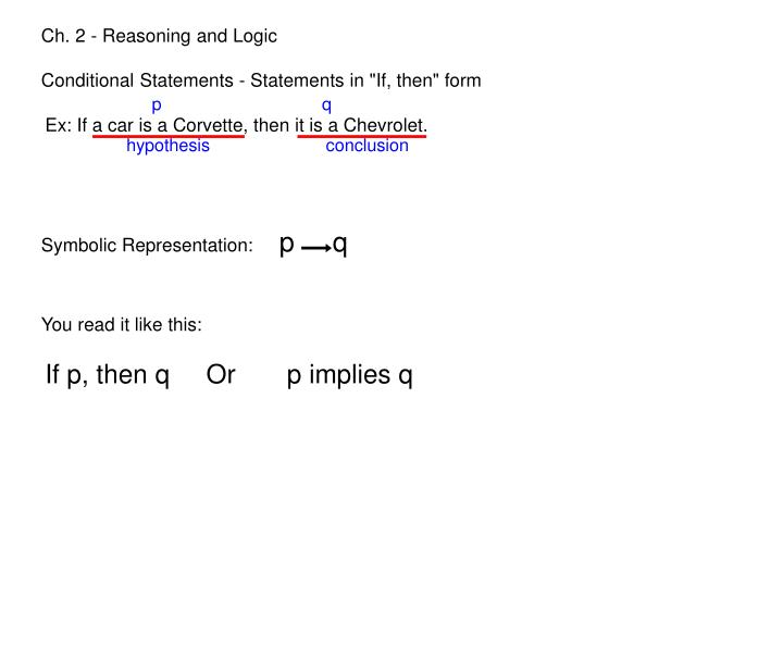 Ch. 2 - Reasoning and Logic
