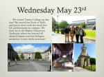 wednesday may 23 rd