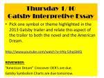 thursday 1 10 gatsby interpretive essay