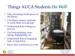 things auca students do well1