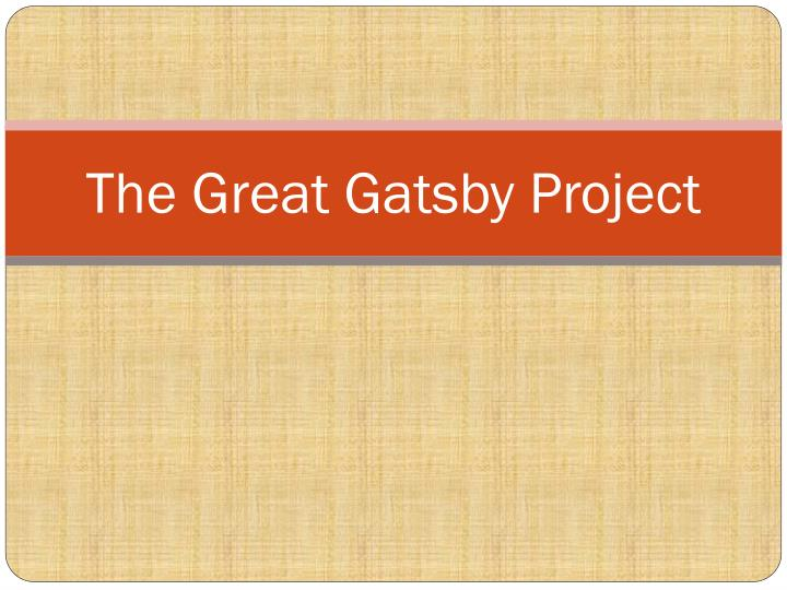 the great gatsby project n.