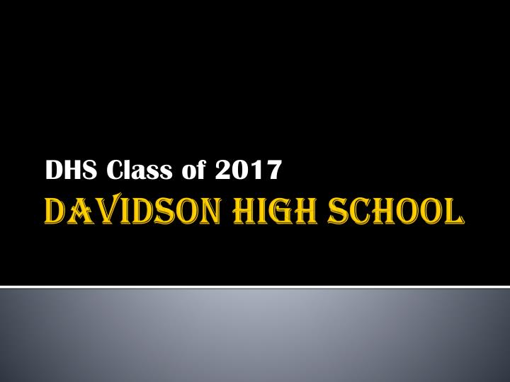 dhs class of 2017 n.