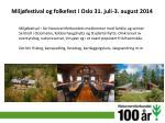 milj festival og folkefest i oslo 31 juli 3 august 2014