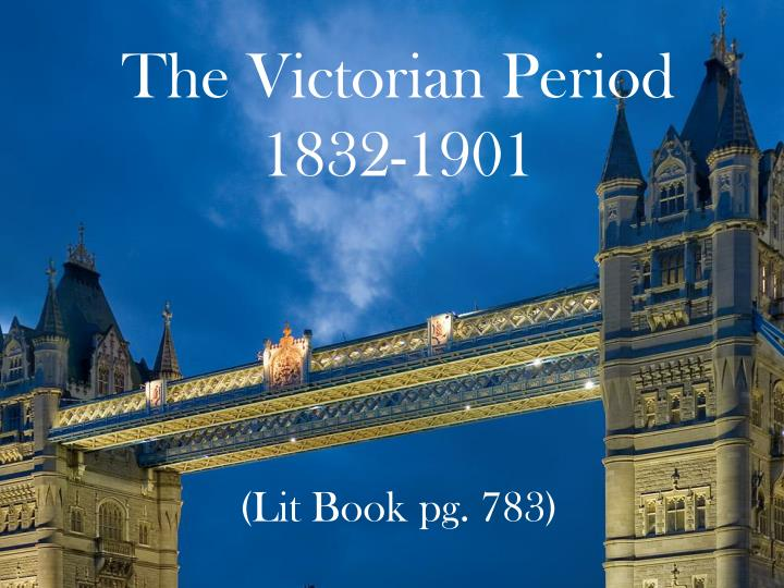 the victorian period 1832 1901 n.