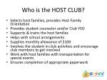 who is the host club