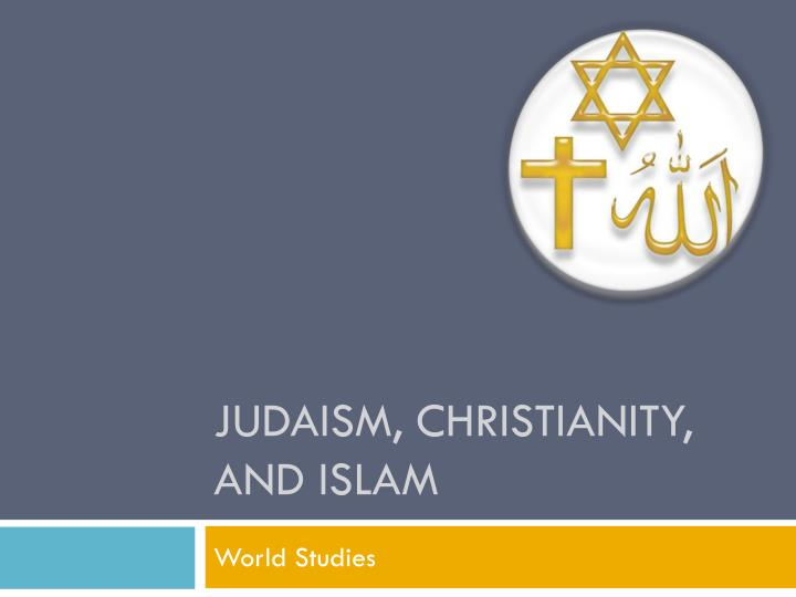 judaism christianity and islam n.