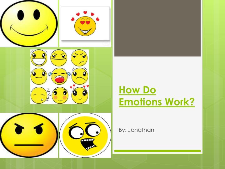 how do emotions work n.